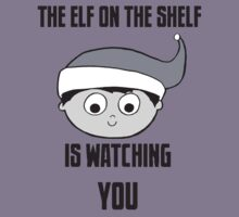 The Elf on the Shelf is Watching You by BSRs