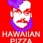 Hawaiian Pizza John Poster by sparkypchu