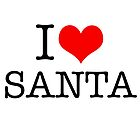 I Heart Santa by Robert Steadman