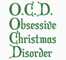 O.C.D. Obsessive Christmas Disorder by BrightDesign