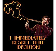Ron Burgundy - I immediately Regret This Decision Photographic Print