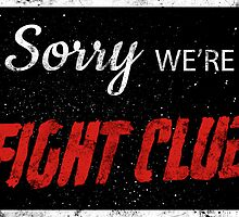 Fight Club Apologizes. by Aguvagu