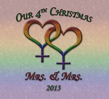 Mrs. and  Mrs. - Lesbian Pride - Fourth Christmas by LiveLoudGraphic