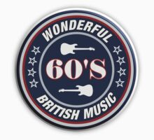 Wonderful 60's British Music  decoration Clothing & Stickers by goodmusic