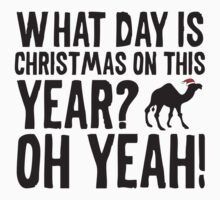 What Day Is Christmas On This Year? Oh Yeah! Humpday! by BrightDesign