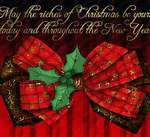 May the Riches of Christmas Be Yours Today and Throughout the New Year Card by Vickie Emms