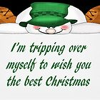 I'm Tripping Over Myself to Wish You the Best Christmas by Vickie Emms