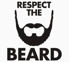 Respect The Beard by GregWR