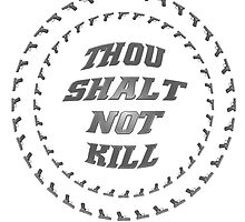 THOU SHALT NOT KILL optical illusion by Sᴄᴏᴛᴛ E. Mᴏʀʀɪs †
