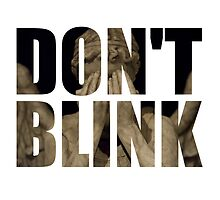 Doctor Who - Don't Blink by ffiorentini