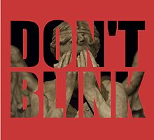 Doctor Who - Don't Blink (Coloured Background) by ffiorentini