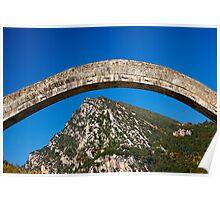 Plaka bridge flying over the Tzoumerka mountains Poster