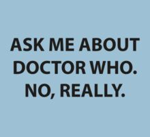 Ask me about Doctor Who by StewNor