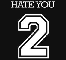 Hate You 2 by digerati