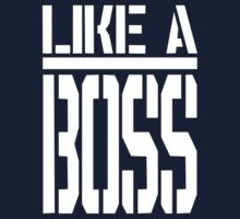 Like A Boss - Super Swag Kids Clothes