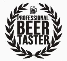 Professional Beer Taster by Al Craker