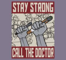Stay strong, call the Doctor by kingUgo