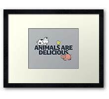 Animals Are Delicious Framed Print