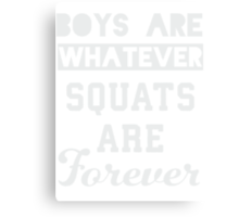 Boys Are Whatever, Squats Are Forever (Dark Shirt) Canvas Print