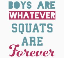 Boys Are Whatever Squats Are Forever (Pink, Blue) by Fitspire Apparel