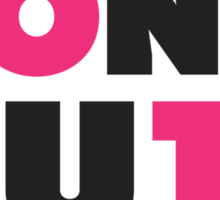 Don't Quit (Pink, Black) Sticker