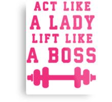 Look Like A Lady Lift Like A Boss (Pink) Metal Print