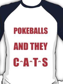 I wish pokeballs were real - t shirt T-Shirt