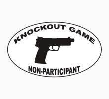 Knockout Game Non-Participant - Style 2 by ajh1138