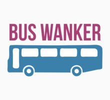Bus Wanker by MegaLawlz