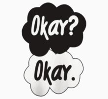 "T Shirt ""Okay Okay"" by paynemyheart"