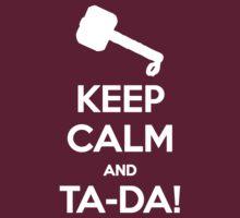 KEEP CALM and TA-DA! by Golubaja