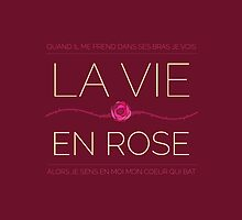 La vie en rose by noradriana