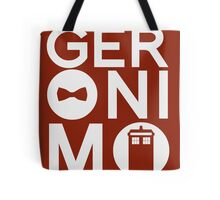 GERONIMO Tote Bag