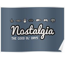 Nostalgia - The Good Ol' Days Poster