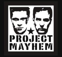 Project Mayhem! by Brian Varcas