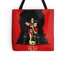 Ours is The Filth and The Fury Tote Bag