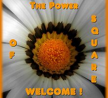Welcome Banner For The Power Of Square Group by artisandelimage