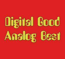 Digital Good Analog Best Yellow decoration Clothing & Stickers by goodmusic