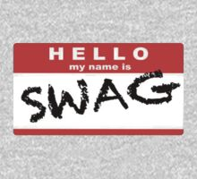 My name is.... Swag by Fellax