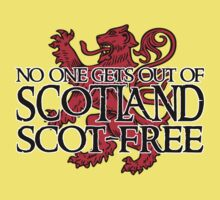 No one gets out of Scotland scot-free Kids Clothes