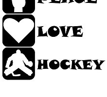 Peace Love Hockey by kwg2200
