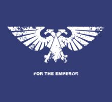 For the Emperor (Shirt) by HenkusFilijokus