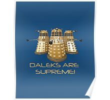 Daleks are Supreme Poster