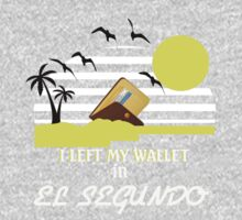 I left my wallet in El Segundo by beggr