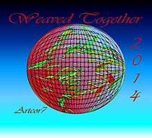 Calendar 2014 - Weaved Together Globally by Artcor7 by artcor7