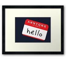 Hello! Annyong! Framed Print