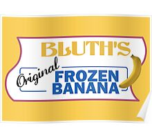 Bluth's Frozen Banana Poster