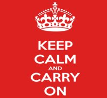 Keep calm and Carry on by NewTeez