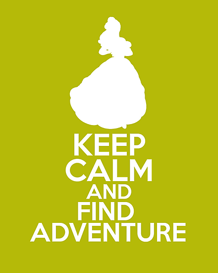 Keep Calm and Find Adventure (Belle, Beauty and the Beast) by graceonastring