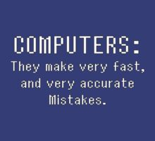 Computer Joke: Fast, Accurate Mistakes by Leanore